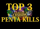 League of Legends Top 3 Penta Kills Episode 2