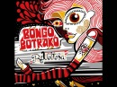Bongo Botrako - Coge el vuelo