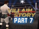 Road To Wrestlemania - Villain Story ft. Sheamus - Part 7 (WWE 12 HD)