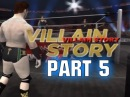 WWE 12 - Road To Wrestlemania - Villain Story ft. Sheamus - Part 5 (WWE 12 HD)