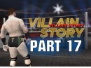 WWE 12 - Road To Wrestlemania Villain Story - ft. Sheamus - Part 17 (WWE 12 HD)