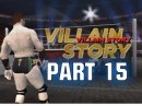 Road To Wrestlemania Villain Story - ft. Sheamus - Part 15 (WWE 12 HD)
