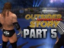 WWE 12 - Road to Wrestlemania - Outsider ft. Triple H - PART 5 (WWE 12 HD)