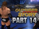 WWE 12 - Road to Wrestlemania - Outsider ft. Triple H - PART 14 (WWE 12 HD)