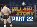 WWE 12 - Road To Wrestlemania Villain Story - ft. Sheamus - Part 22 (WWE 12 HD)