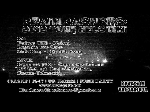 (30.06.) Brainbashers: 2012 Tour @ Helsinki