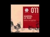 Gabriel Le Mar - Deep Red Guitar (Original Mix)