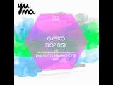 Greeko - Flop Disk (Darlyn Vlys &amp Ramiro Lopez Remix)