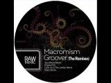 Macromism - Groover (Okain Remix)