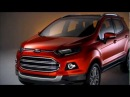 Presenting the All-New Ford EcoSport Сасое новое видео гибрид форда 2012