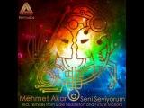 Mehmet Akar - Seni Seviyorum (Dale Middleton Remix) - Bermudos
