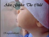 Kingsofdabeatz Alex Gopher - The Child
