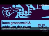 Koen Groeneveld &amp Addy van der Zwan - Ah