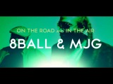 8ightball Chattanooga On The Road and In The Air 8Ball &amp MJG
