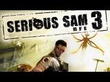 10 минут ГеймПлея Serious Sam 3