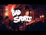 Bad Sports - Teenage Girls Let Me In