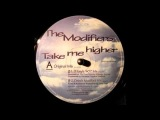 The Modifiers - Take Me Higher (DJ Icey 407 Mix)