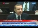 Recep Tayyip Erdoğan'ın Sarkozy'e cevabı - Anlık Haber.mp4