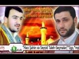 Haci Sahin-Seyyid Taleh-Emelsiz bir muselmanam[www.ehliwie-samux.tr.gg]