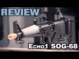 Echo1USA SOG-68 Airsoft CAR-15 Review - EpicAirsoftHD