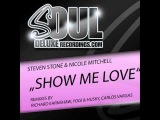 Steven Stone Feat Nicole Mitchell Show Me Love (Carlos Vargas Phunk Remix)