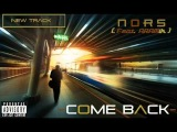 Nors - Come Back (feat. Aramik) (HD)