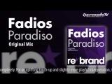 Fadios - Paradiso (Original Mix)