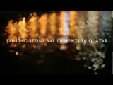 Rolling Stone Bar pres. DJ Quazar