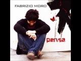 Fabrizio Moro - Ti amo anche se sei di Milano