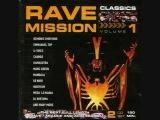 Rave Mission vol 1