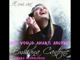 Emiliana Cantone - Non Voglio Amarti Ancora ALBUM 2010 - E Cosi Sia By C.N
