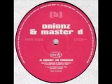 Onionz &amp Master D - A Night In Frisco