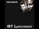 187 Lockdown - Gunman (Original Mix)