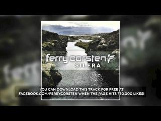 Ferry Corsten - Silfra (Preview)
