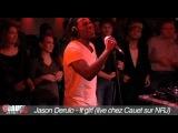 Jason Derulo - It girl (live chez Cauet)