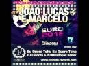 Joao Lucas E Marcelo - Eu Quero Tchu Eu Quero Tcha (Euro 2012 Remix)