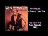 Van McCoy - I'm Gonna Love You