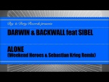 Darwin &amp Backwall feat Sibel - Alone (Sebastian Krieg and Weekend Heroes Remix)