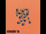Schneider TM - Moist