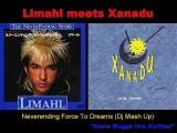 Limahl meets Xanadu - Neverending Force To Dreams (Dj Mash Up)