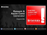 Raneem &ampamp Aaron Camz - Generator (Exclusive Preview)