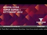 Aerofoil vs E&ampG - Kittyboost 2012 (Original Mix) Preview