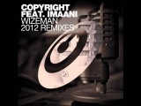 Copyright Feat. Imaani-Wizeman (Copyright 2012 Remix)