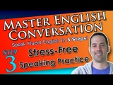 Real English Speaking Practice - Best English Conversation Course - 3 - Learn English Conversation