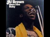 Al Brown - Ain't no love in the heart of the city