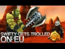 Swifty Gets Trolled on WoW EU gameplay/commentary