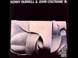 Kenny Burrell &amp John Coltrane (Full Album).wmv