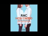 RAC - Hollywood (Feat. Penguin Prison) (The Magician Remix)
