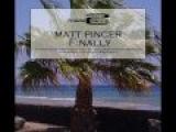 Matt Pincer - Finally (Radio Edit)