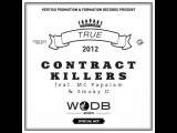 Contract KIllers feat MC Papalam &amp Smoky D - Special WODB Session mix